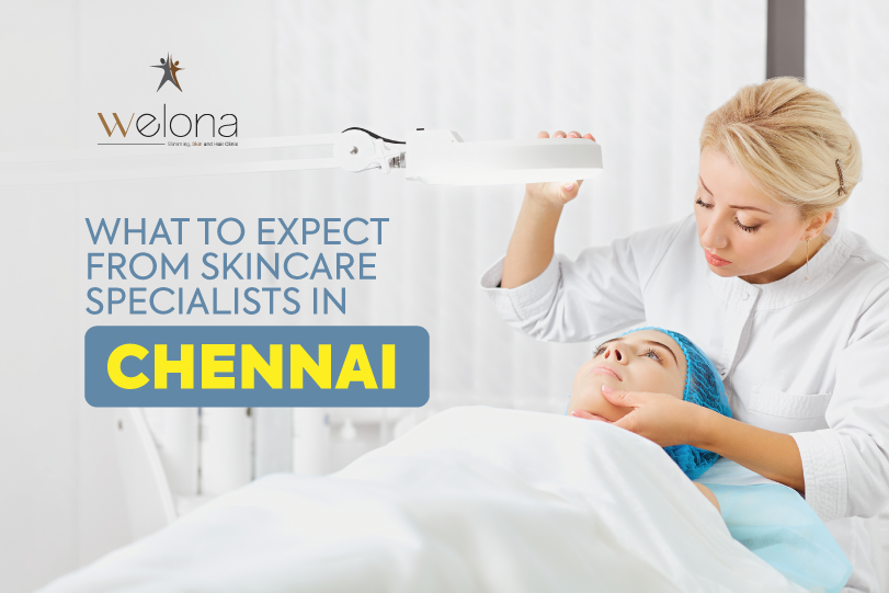 What To Expect From Skincare Specialists In Chennai