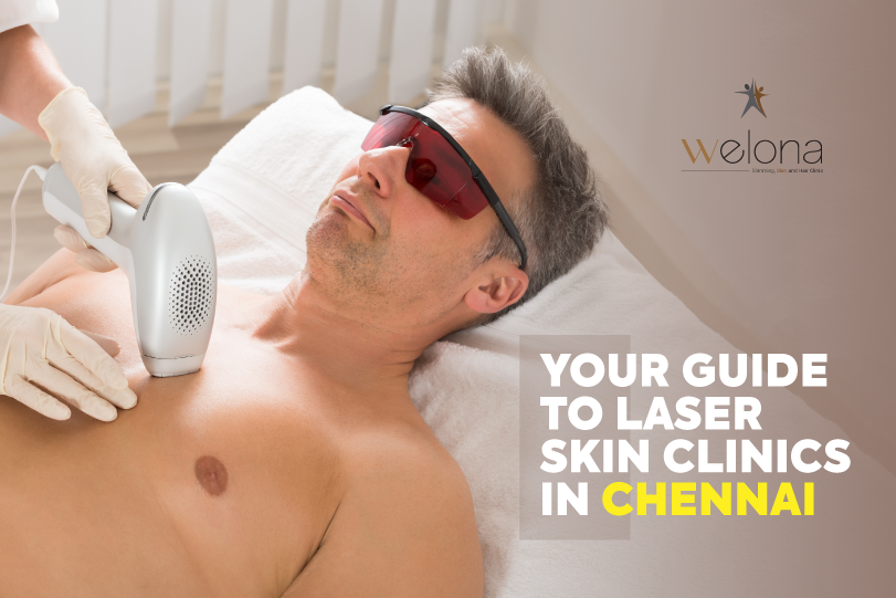 Your Guide To Laser Skin Clinics In Chennai