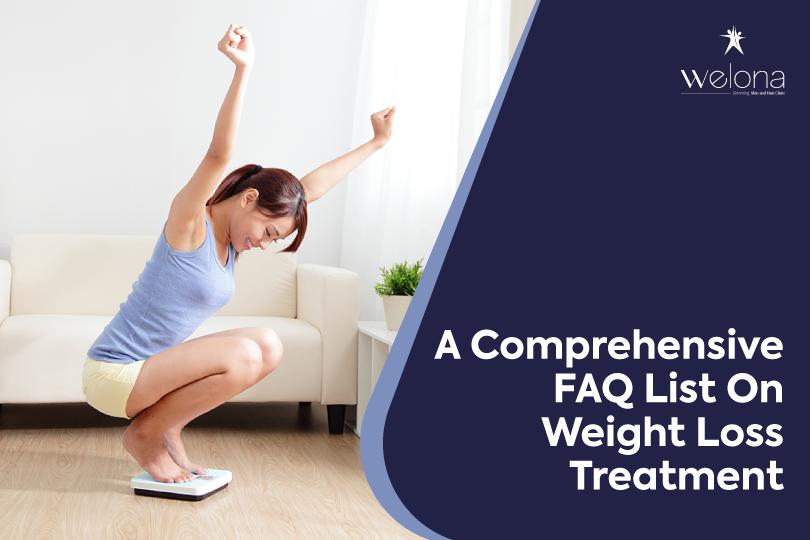 A Comprehensive FAQ List On Weight Loss Treatment