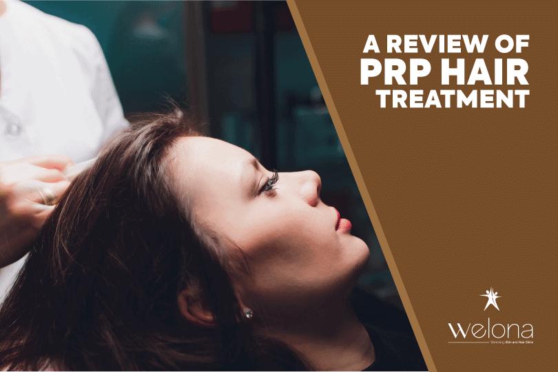 PRP Hair Treatment Review