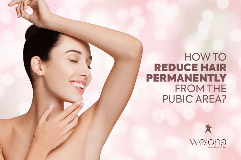 Reduce Pubic Area Hair Permanently