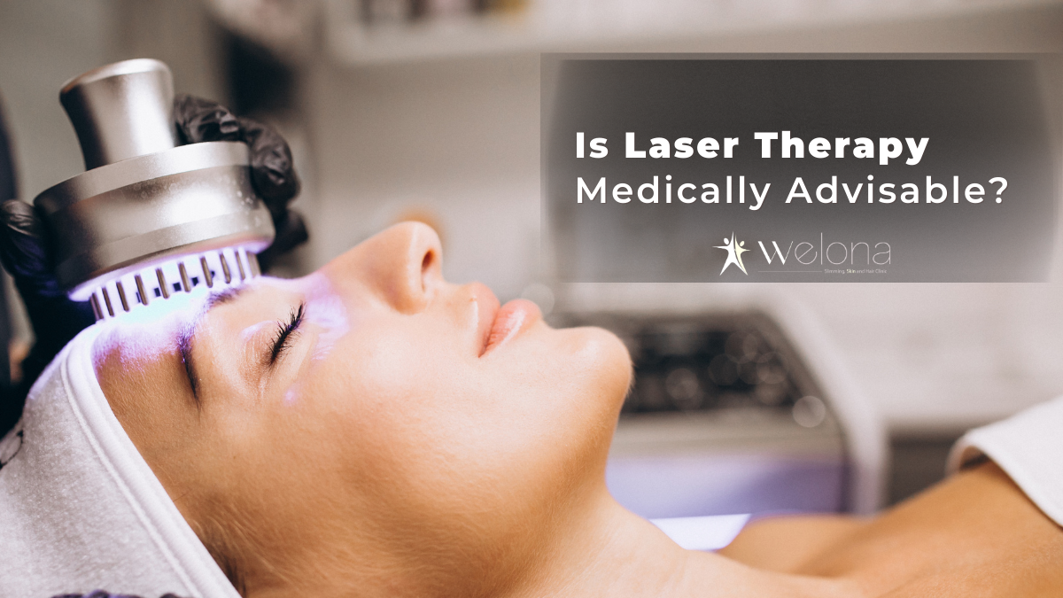 Is Laser Therapy Medically Advisable?