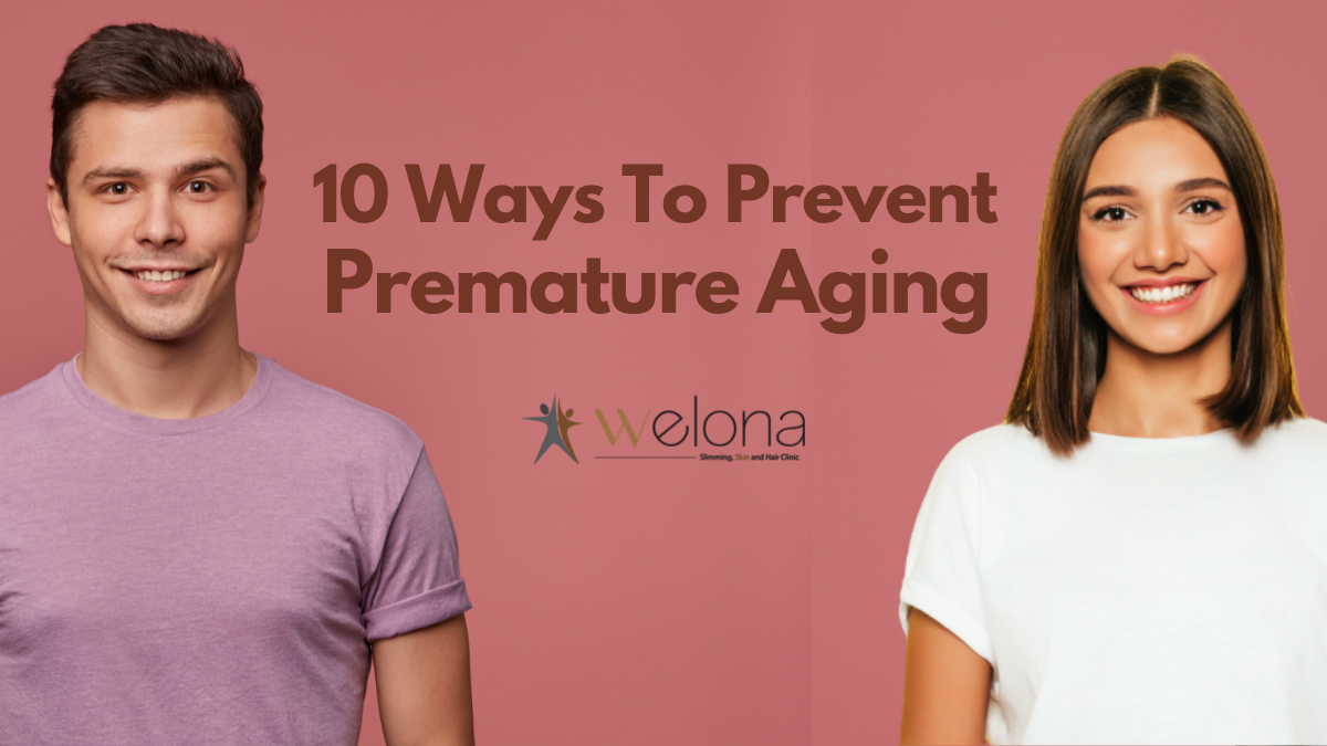 10 Ways to Prevent Premature Aging