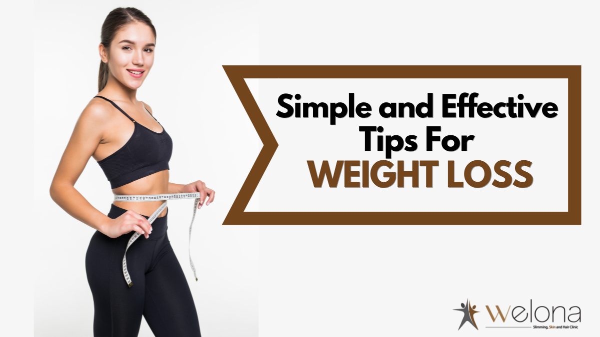 Simple and Effective Weight Loss Tips