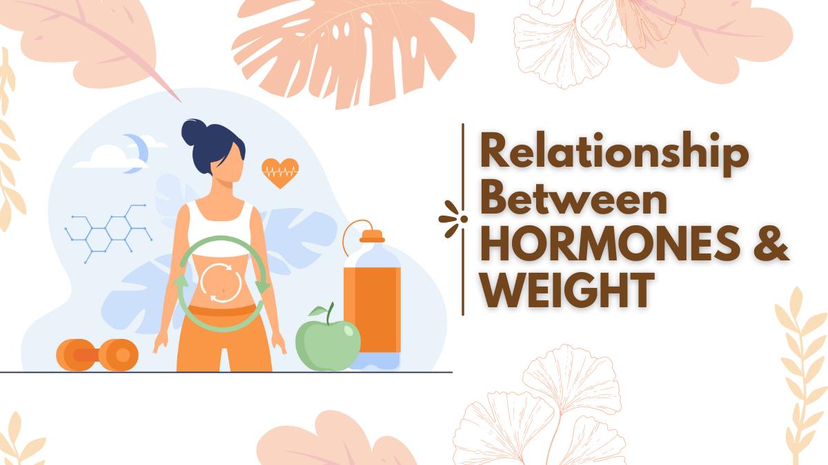 Relationship Between Hormones & Weight